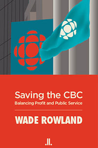 saving cbc wade rowland 2013