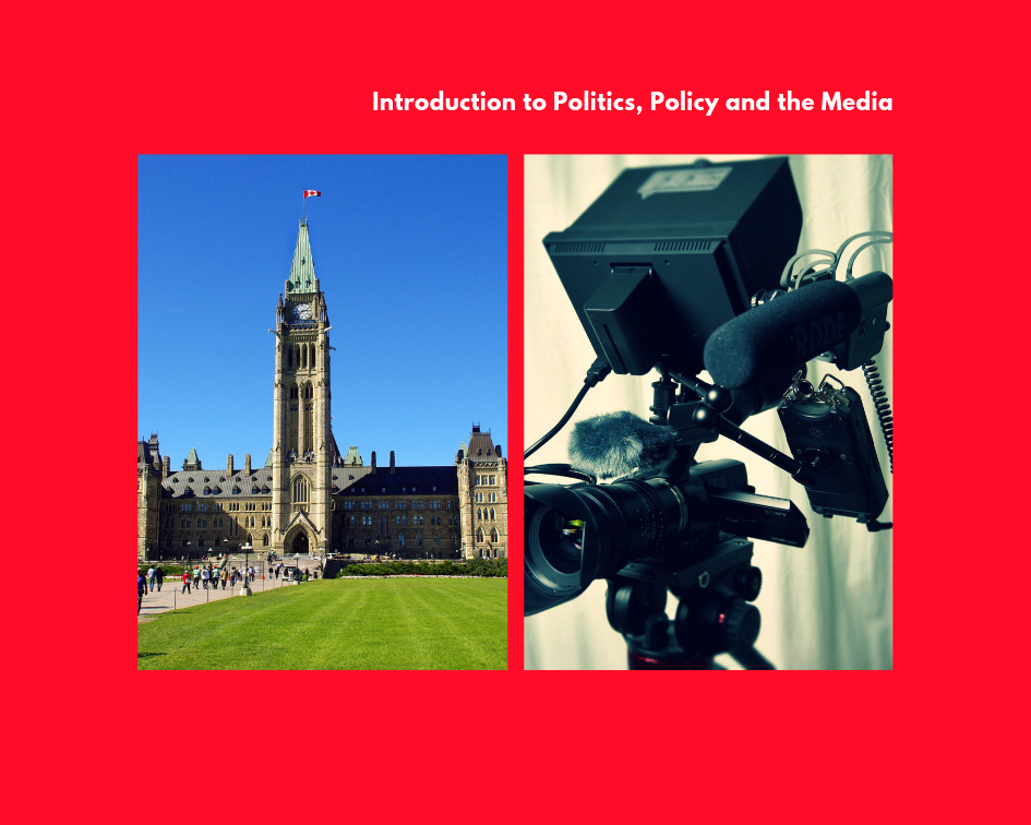 Introduction to Politics, Policy and the Media