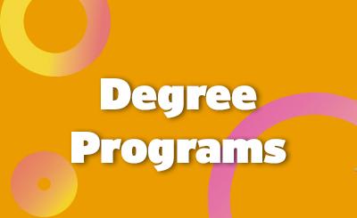 <b><i>Degree Programs</b></i>