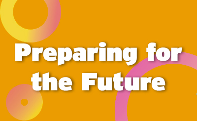 Preparing for the Future:  Employment and Career Paths