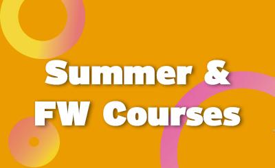 <b><i>Summer & FW Courses</b></i>