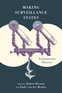 Making Surveillance States - Transnational Histories